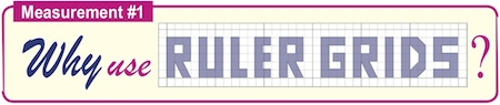 Why Use Ruler Grids?