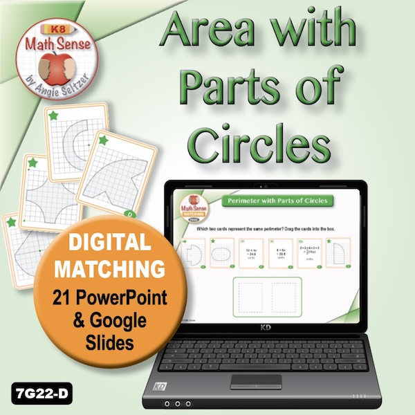 Area with Parts of Circles 21 PPT / Google Slides 7G22-D
