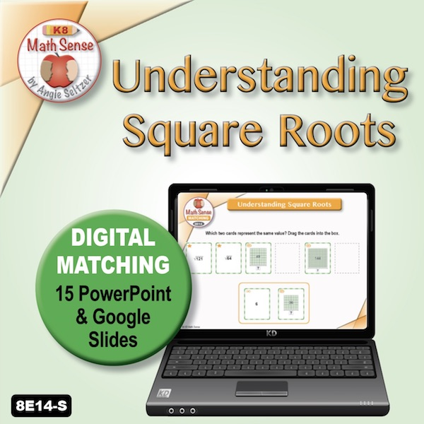 Understanding Square Roots 15 PPT / Google Slides 8E14-S