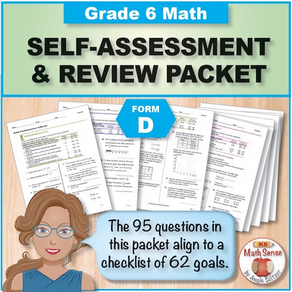 Grade 6 Form D Math Self-Assessment & Review Packet - 95 Questions