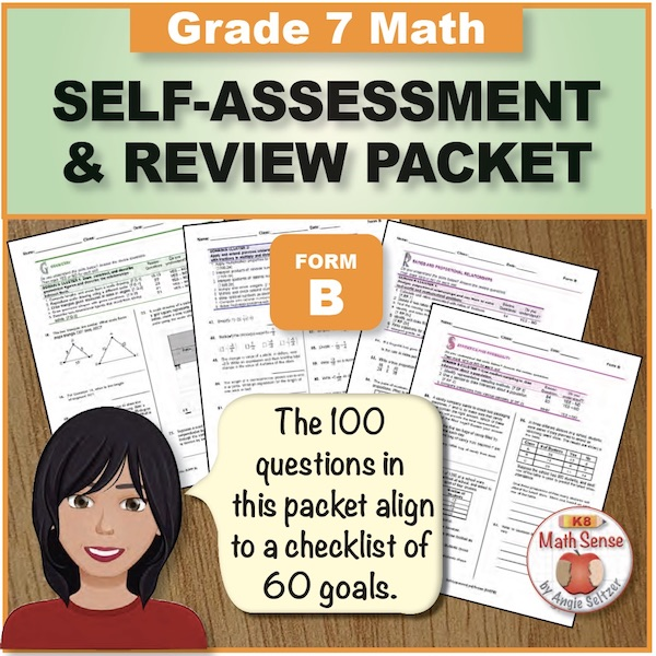 Grade 7 Form B Math Self-Assessment & Review Packet - 100 Questions
