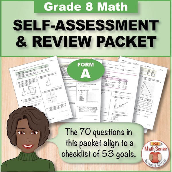 Grade 8 Form A Math Self-Assessment & Review Packet - 70 Questions