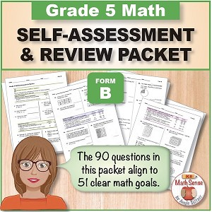 Grade 5 Form B Math Self-Assessment & Review Packet - 90 Questions