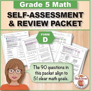 Grade 5 Form D Math Self-Assessment & Review Packet - 90 Questions